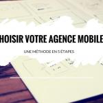 5 Étapes pour bien Choisir votre Agence de Développement Mobile