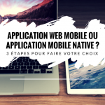 comment-faire-votre-choix-type-application-mobile-web-native