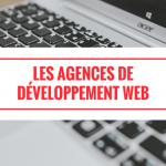 Les Agences de Développement d'Applications Web