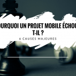 causes-echec-projet-mobile