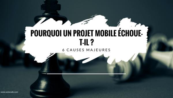 causes-echec-projet-mobile