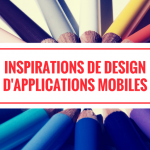 23 Inspirations de Design d'Application Mobile