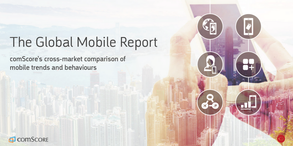 global-mobile-report-comscore-etude-mobile-2017