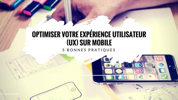 optimiser-experience-utilisateur-ux-mobile-application-bonnes-pratiques