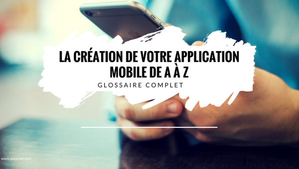 glossaire-creation-application-mobile