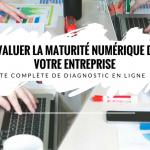 evaluer-maturite-numerique-entreprise-diagnostic-en-ligne