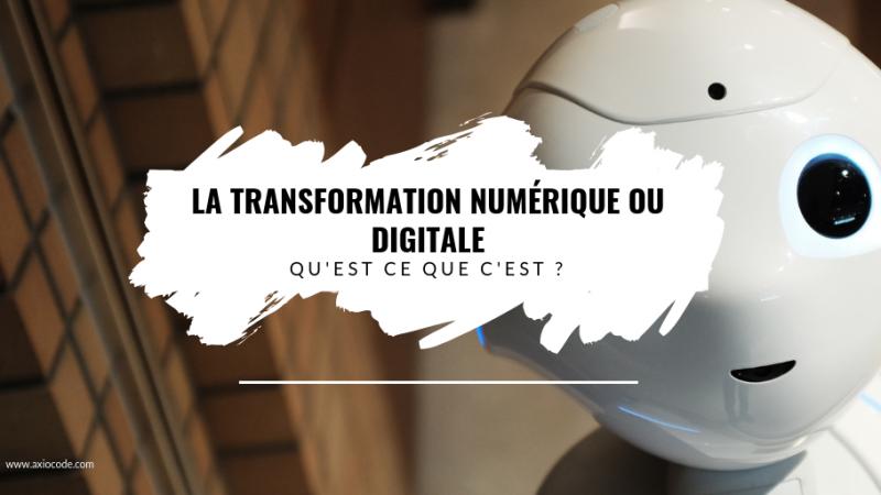 transformation digitale ou numérique