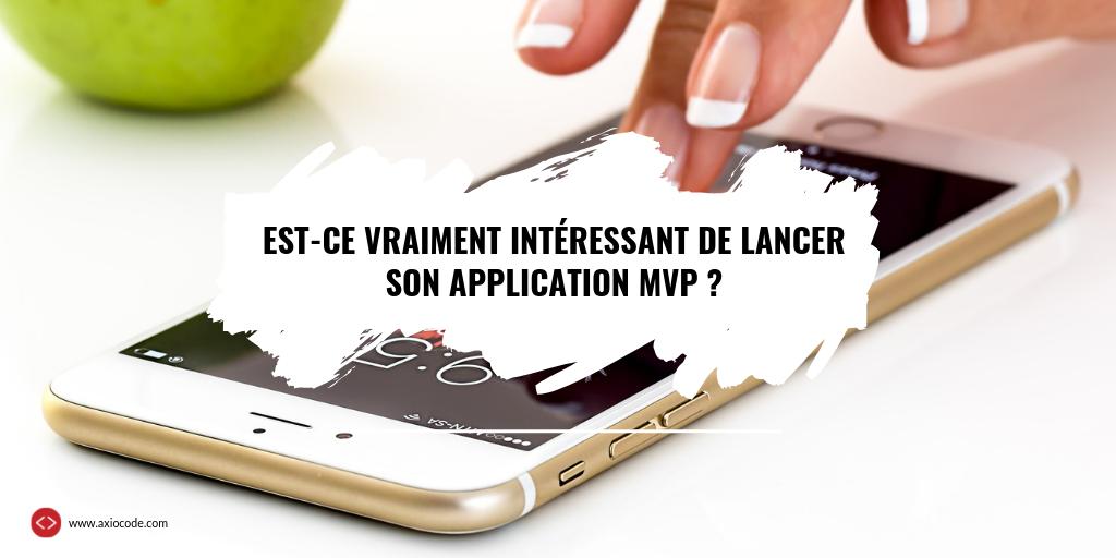 Lancer son application MVP