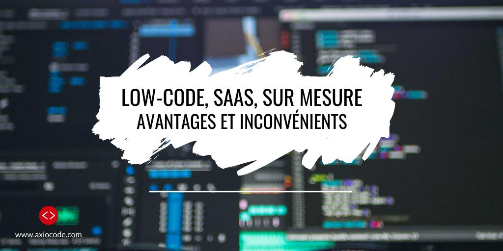 développement low code ou sur mesure