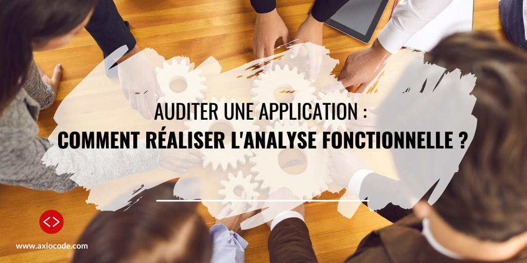 Audit applicatif : analyse fonctionnelle d'une application